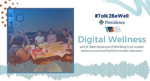 #Talk2BeWell: Digital Wellness