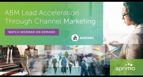 ABM Lead Acceleration Through Channel Marketing Webinar