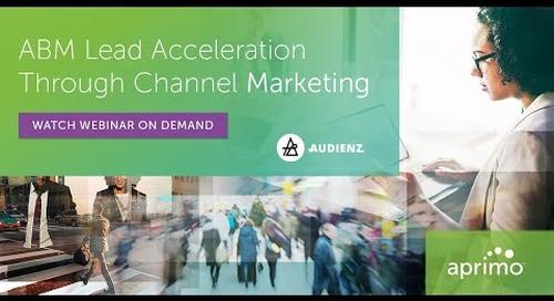 ABM Lead Acceleration Through Channel Marketing Webinar