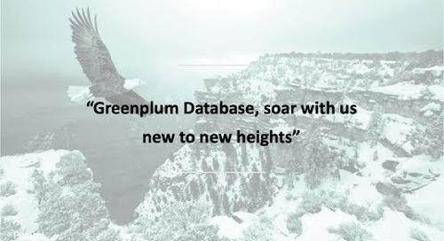 Present and Future of Greenplum Database: Greenplum Summit 2019