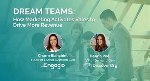 Dream Teams: How Marketing Activates Sales to Drive More Revenue Replay  |  Engagio