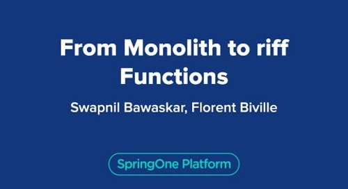 From Monolith to riff Functions