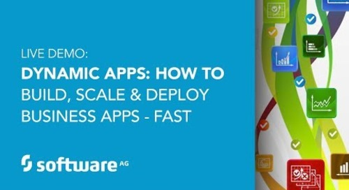 Digital Business Demo: Dynamic Apps: How to build, scale and deploy business apps - fast