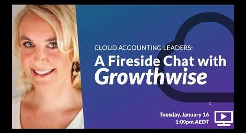 Cloud Accounting Leaders: A Fireside Chat with Growthwise