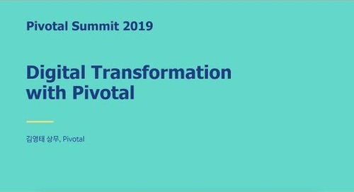 서울 - Digital Transformation with VMware Tanzu - 김영태 상무, Pivotal
