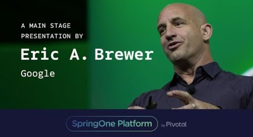 Eric A. Brewer, Google at SpringOnePlatform 2017