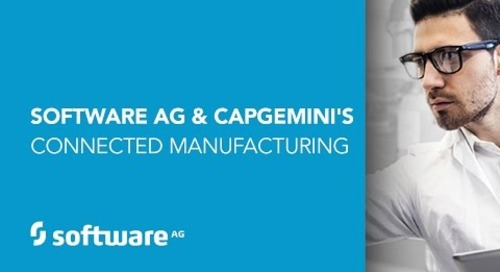 Software AG and Capgemini's Connected Manufacturing