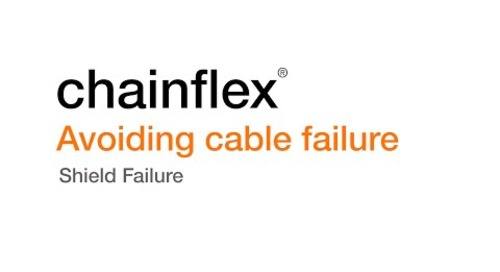 Avoiding Cable Failure - Shield Failure