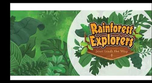 Rainforest Explorers VBS Overview