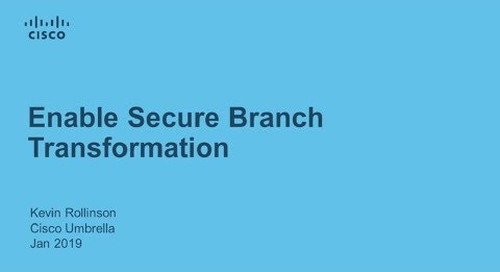 Enable Secure Branch Transformation