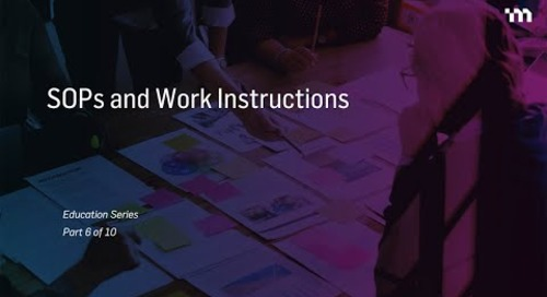 Episode 6: Documentation – Standard Operating Procedures (SOPs) and Work Instructions