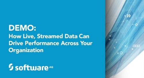 Demo: How Live, Streamed Data Can Drive Performance Across Your Organization