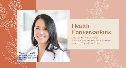 WH&WI Health Conversations, ft. Dr. Janie Grumley, Margie Petersen Breast Center
