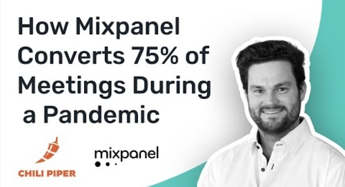 How Mixpanel Converts 75% of Meetings During a Pandemic