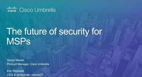 The future of security for MSPs