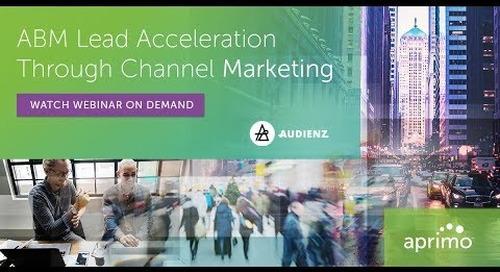 On-Demand Webinar: ABM Lead Acceleration Through Channel Marketing - B2C