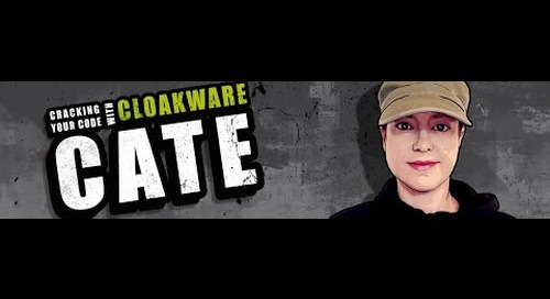 Ep. 1: Introducing Cloakware Cate