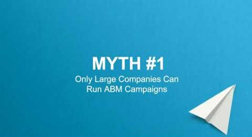 6 ABM Myths and How to Conquer Them |  Engagio & AdRoll