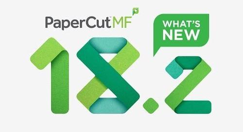 PaperCut 18.2 - Novedades de la Versión