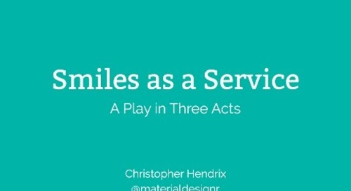Smiles as a Service: A Play in Three Acts — Christopher Hendrix, Pivotal