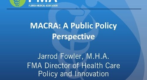 MACRA: A Public Policy Perspective