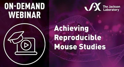 Achieving Reproducible Mouse Studies