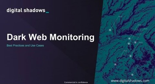 Dark Web Monitoring: Best Practices and Use Cases