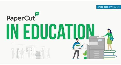 PaperCut MF for Post-COVID Education | ACDI Webinar
