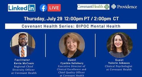 Covenant Health Series: BIPOC Mental Health