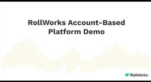 RollWorks Account-Based Platform Demo