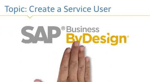 SAP Business ByDesign Creating a Service User