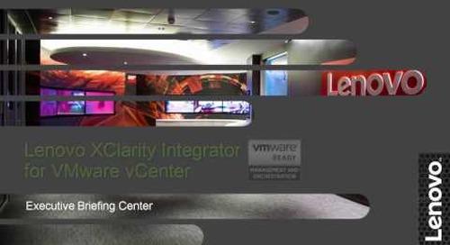 Lenovo XClarity Integrator for VMware vCenter Demo