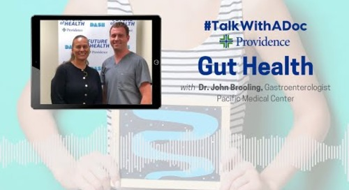 #TalkWithADoc: Gut Health