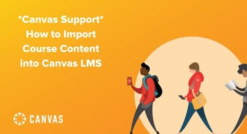 Livestream: Canvas Support - How to Import Course Content into Canvas LMS