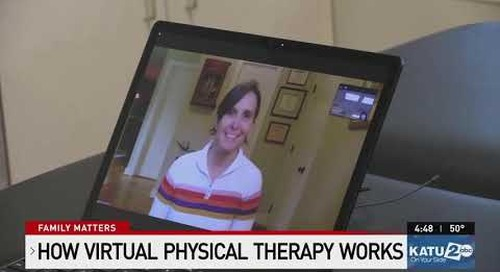 Providence KATU Family Matters 1/22/21 4pm News: Virtual Physical Therapy-Julie Larson