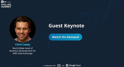 The Data Lake Summit - Guest Keynote - Chris Casey, AWS Data Exchange, AWS