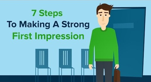 7 Steps To Making A Strong First Impression