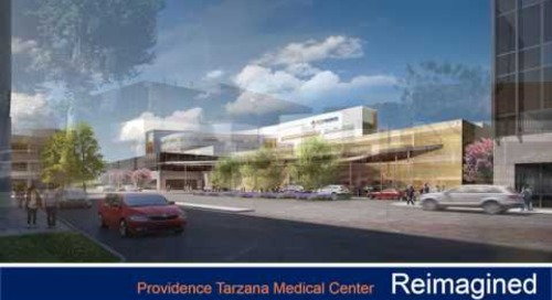 Providence Tarzana Medical Center Reimagined