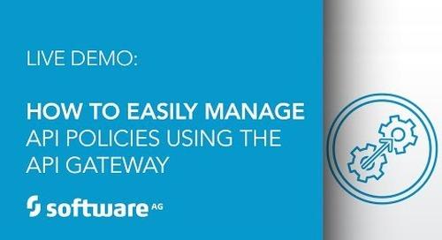 Demo: How to Easily Manage API Policies Using the API Gateway