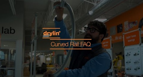 drylin® - Curved Rail FAQ