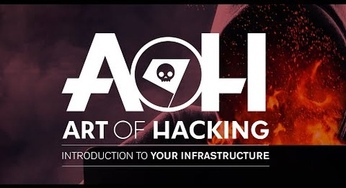 The Art of Hacking: Introduction to your Infrastructure