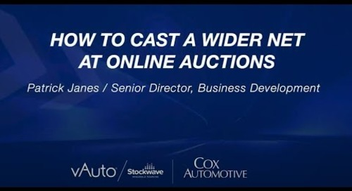 How to Cast a Wider Net at Online Auctions - Cox Automotive Experience 2021 Session