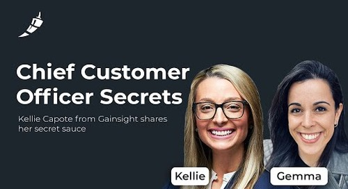 Why customer success is the learning engine of an organization with Kellie Capote from Gainsight
