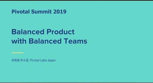 서울 - Balanced Product with Balanced Teams - HeeWon Choi