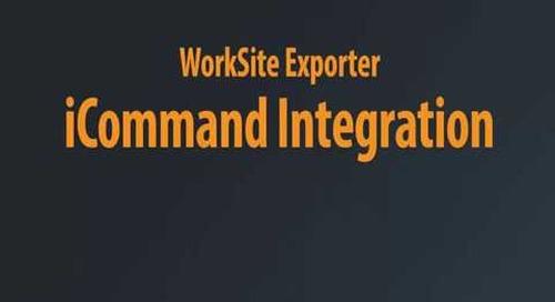 WorkSite Exporter - iCommand Integration