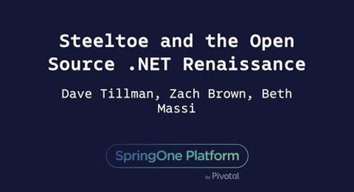 Steeltoe and the Open Source .NET Renaissance - Beth Massi, Microsoft & Zach Brown, Dave Tillman, Pivotal