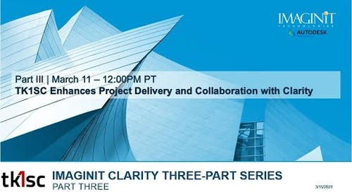 TK1SC Enhances Project Delivery and Collaboration with IMAGINiT Clarity