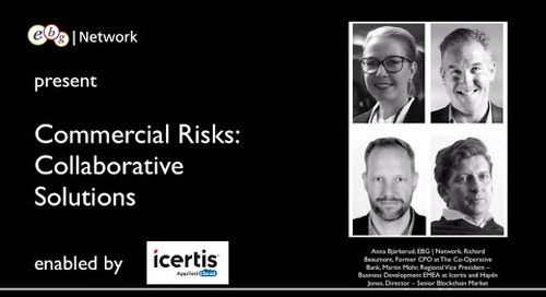 EBG Webinar: Commercial Risks, Collaborative Solutions