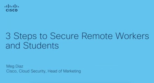 3 steps to secure remote workers and students