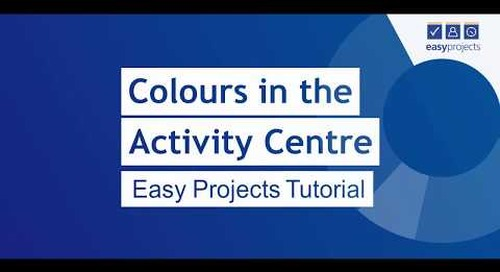 Colours in the Activity Center - Easy Projects Tutorial